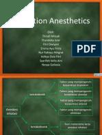 Inhalation Anesthetics (Chapter 7)
