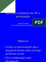 11- Reformas Estruturais Anos 90- Privatização