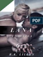 R K Lilley - Lana