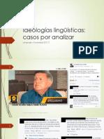 LyS. (2017.2). Ideologías Lingüísticas