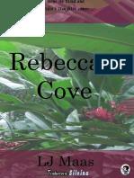 Rebecca's Cove - Lj Maas