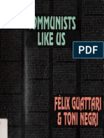 Guattari Negri - Communists Like