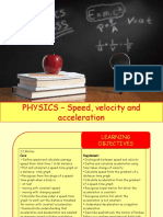 Physics 2 - Speed, Velocity and Acceleration