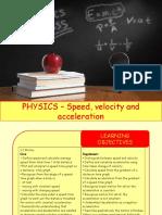 Physics 2 - Speed, Velocity and Acceleration