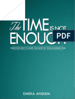 The Time is Not Enough -Emeka Anslem