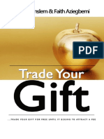 Trade Your Gift - Anslem & Faith