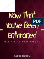 Now That You Have Been Enthroned - Emeka Anslem