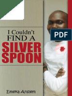 Silver Spoon - Emeka Anslem