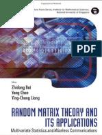 Zhi Dong Bai,Random Matrix Theory and its Applications