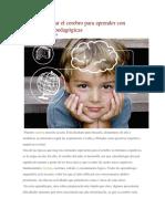 Cómo Estimular El Cerebro Para Aprender Con Técnicas Psicopedagógicas