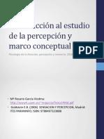 Tema 1. Introducción Al Estudio de La Percepción y Marco Conceptual