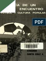 Cronica de Un Encuentro. Futbol y Cultura Popular. Santa Cruz. Revisado