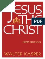 Jesus, The Christ - Walter Kasper.pdf