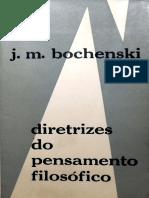 J. M. Bochenski - Diretrizes do Pensamento Filosófico.pdf