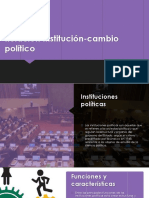 Relación Institución-cambio Político