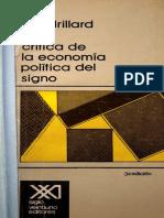 Baudrillard Jean - Critica de La Economia Politica Del Signo