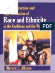 The construction and representation of race and ethnicity in the Caribbean and the World.