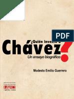 Quién Inventó a Chávez- Modesto Emilio Guerrero