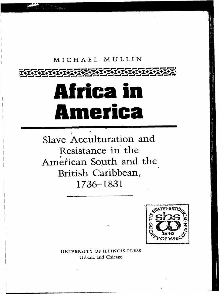 African American Slavery, Indenture & Resistance in Illinois - 1720 to 1864