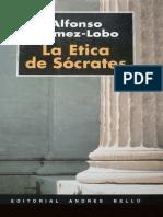 254008516 Gomez Lobo Alfonso La Etica de Socrates