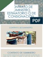 Contrato de Suministro, Estimatorio Ò de Consignación