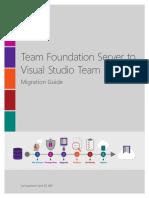 Team Foundation Server to Visual Studio Team Services Migration Guide