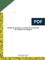Design de Produto e a Pratica de Construção de Modelos e Protótipos