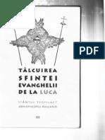 Sf Teofilact Al Bulgariei - Talcuirea Ev Luca