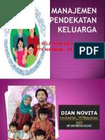 Mi 7 Manajemen Pendekatan Keluarga Dian