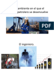 Medio ambiente en el que el ingeniero petrolero.pptx