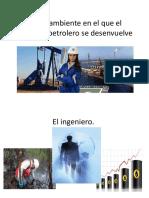 Medio Ambiente Del Ingeniero Petrolero