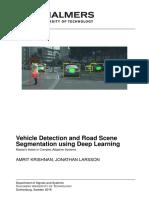 Vehicle Detection and Road Scene Segmentation using Deep Learning