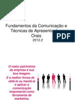 Fundamentos da Comunicação eTécnicas de Apresentações Orais