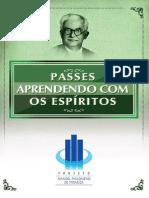 Passes - Aprendendo Com Os Espiritos (Projeto Manoel Philomeno de Miranda)