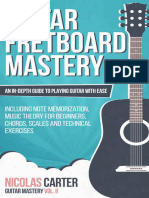 (Guitar Mastery 2) Carter, Nicolas-Guitar_ Fretboard Mastery_ An In-Depth Guide to Playing Guitar with Ease, Including Note Memorization, Music Theory for Beginners, Chords, Scales and Technical Exerc.epub