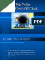 Baja Vision Adaptacion en Escotomas Centrales