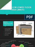 Work Below Lowest Floor Finish (Wblff)