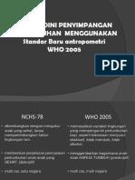 Standar WHO 2005 Dan Kms Baru