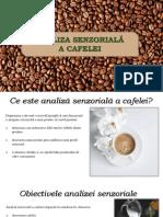 Analiza Senzoriala a Cafelei