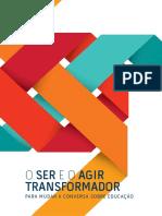 O Ser e o Agir Transformador - Para mudar a conversa sobre educação.pdf