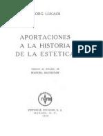 Lukacs Georg - Aportaciones A La Historia De La Estetica.pdf
