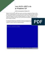 Integrar Drivers SATA AHCI a La Instalación de Windows XP