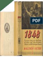 Victor, Wálther - 1848. Europa Hace Un Siglo en El Año Del Manifiesto, Ed. Claridad, 1948
