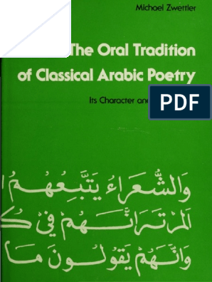 The Oral Tradition Of Classical Arabic Poetry Oral