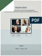 Anais Do Seminário Dermeval Saviani e a Educação Brasileira- Construção Coletiva Da Pedagogia Histórico-crítica