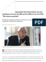 El Jefe de Los Diputados Kirchneristas No Irá Mañana Al Acto de Mauricio Macri en El CCK_ _No Tiene Sentido_ - 29.10