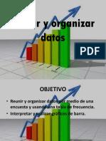 Reunir y Organizar Datos