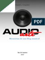 LIVRO DANIEL LEMOS Audio-Arte Memorias de Um Blog Musical l