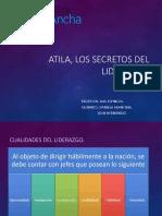 Atila Los Secretos Del Liderazgo.