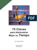 Vicedo Jose Maria - 75 Claves Para Administrar Mejor Su Tiempo.pdf